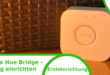 Philips Hue Bridge einrichten