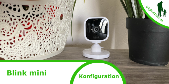 Konfiguration Blink Mini Kamera